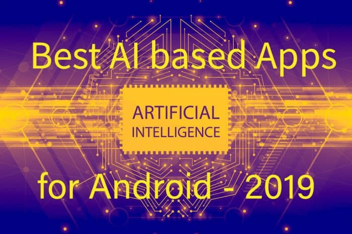 Best AI based Apps for Android 2020