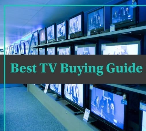 Best TV Buying Guide 2020.Explained in detail