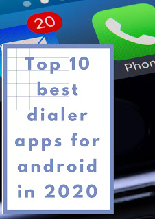 Top 10 best dialer apps for android in 2020