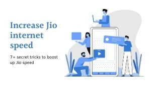 Increase jio speed