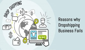Why Most Drop Shipping Businesses Fail?