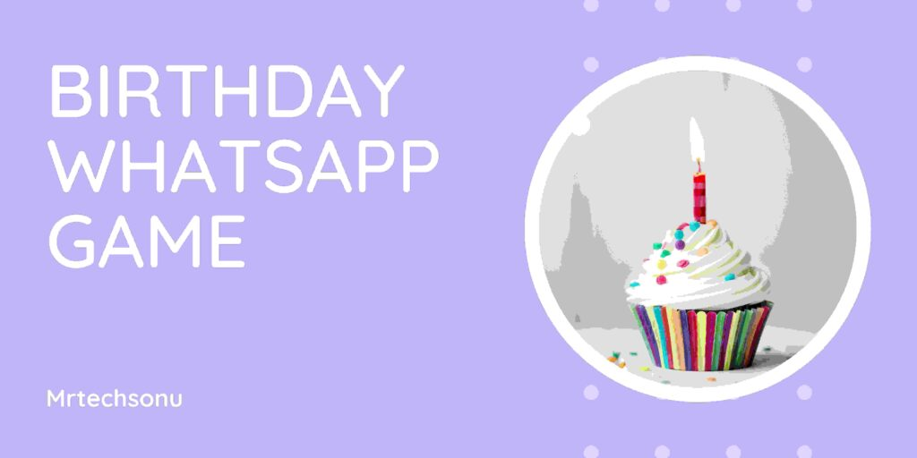 New Whatsapp game: Choose your Birthday Month